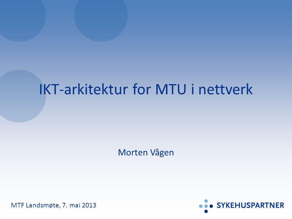 IKT-arkitektur for MTU i nettverk