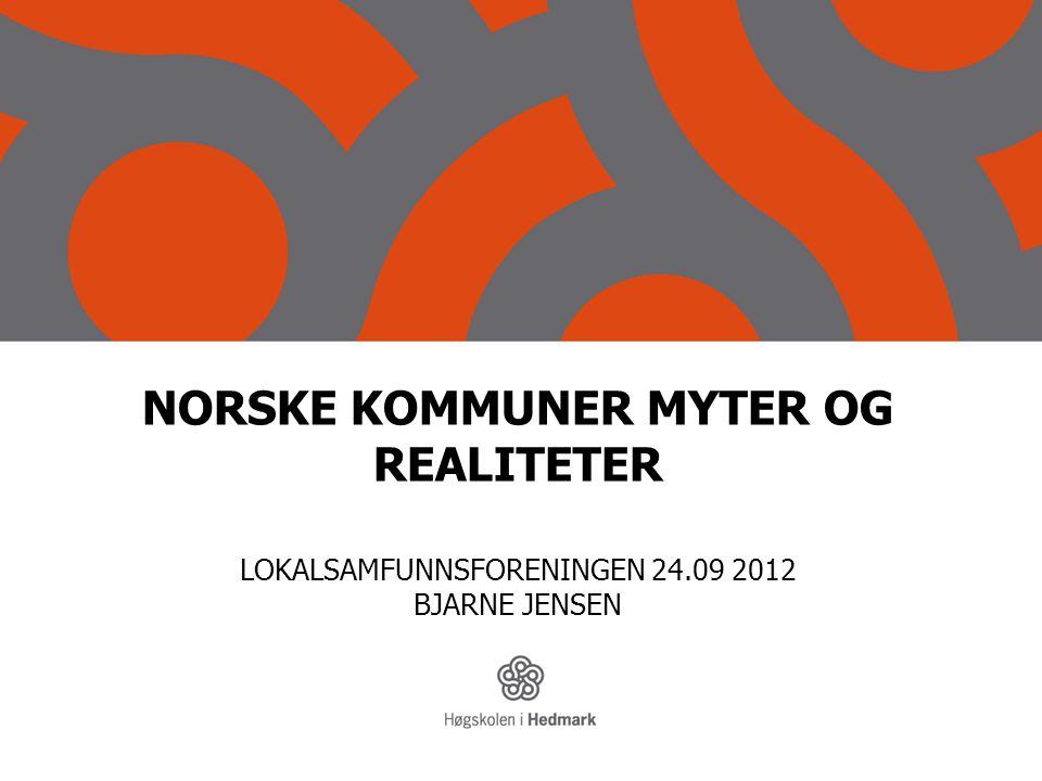 NORSKE KOMMUNER MYTER OG REALITETER