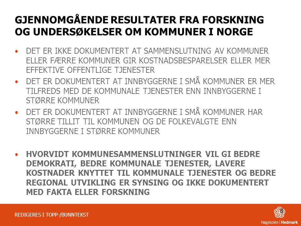 GJENNOMGÅENDE RESULTATER FRA FORSKNING OG UNDERSØKELSER OM KOMMUNER I NORGE