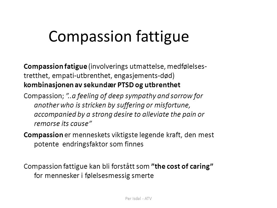 Compassion fattigue