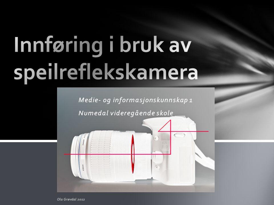 Innføring i bruk av speilreflekskamera