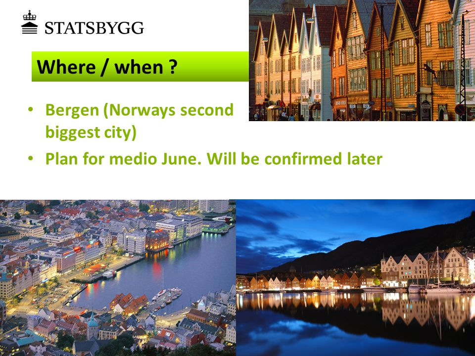 Where / when Bergen (Norways second biggest city)
