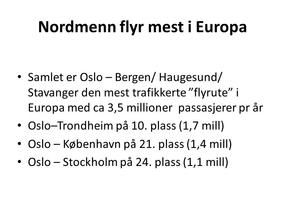 Nordmenn flyr mest i Europa
