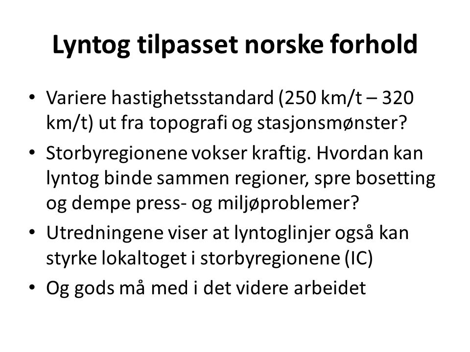 Lyntog tilpasset norske forhold