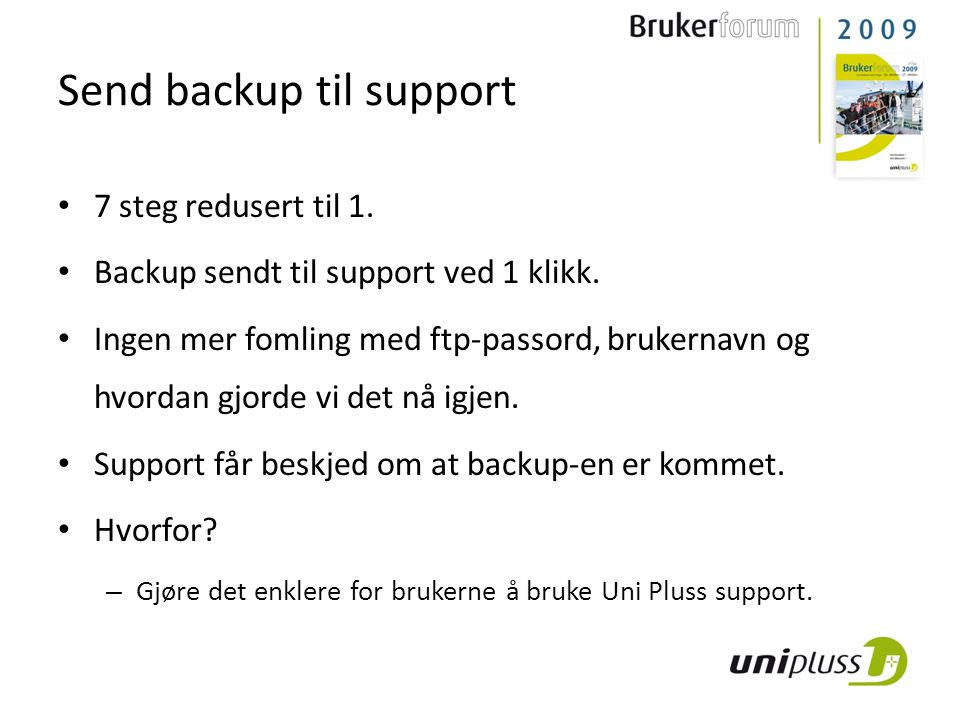 Send backup til support
