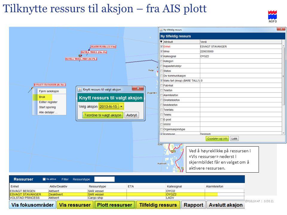 Tilknytte ressurs til aksjon – fra AIS plott