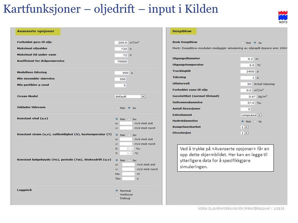 Kartfunksjoner – oljedrift – input i Kilden