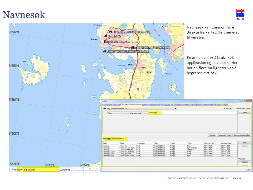 Navnesøk Navnesøk kan gjennomføre direkte fra kartet. Helt nederst til venstre.