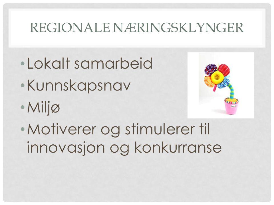 REGIONALE NÆRINGSKLYNGER