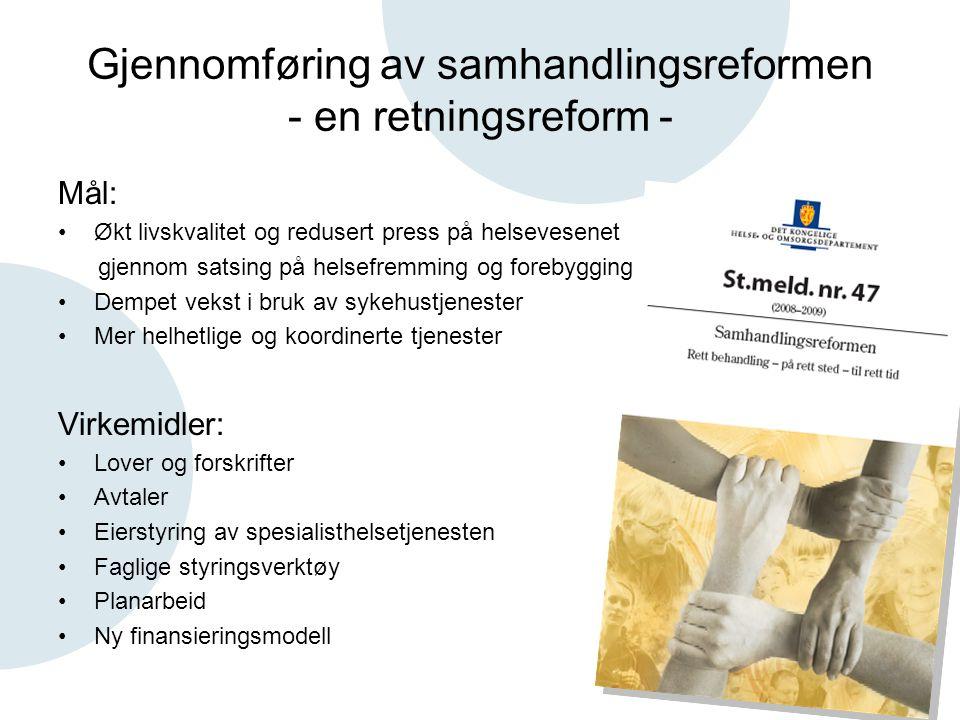 Gjennomføring av samhandlingsreformen - en retningsreform -
