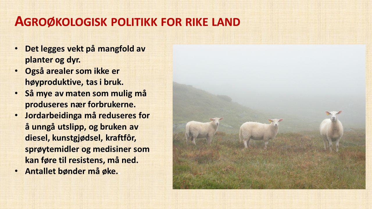 Agroøkologisk politikk for rike land