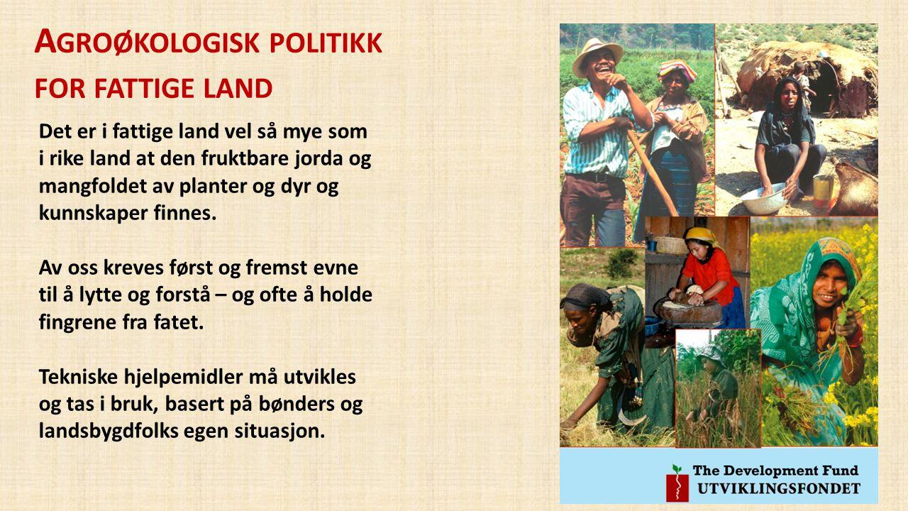 Agroøkologisk politikk for fattige land