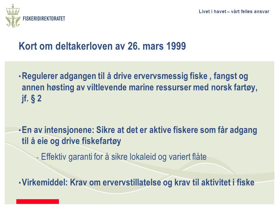 Kort om deltakerloven av 26. mars 1999