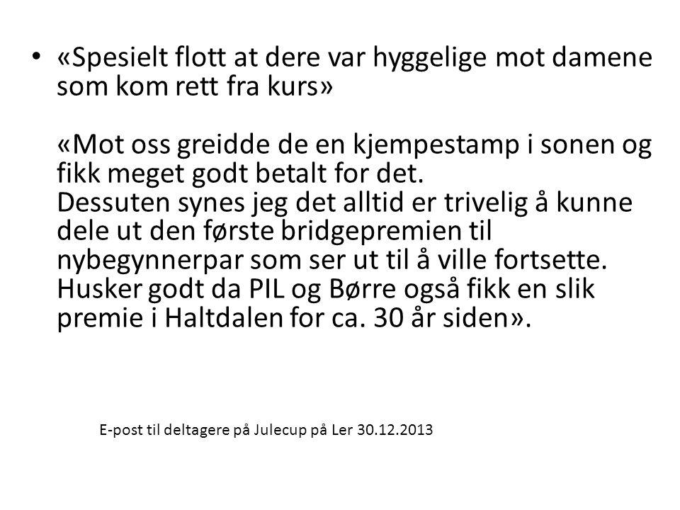 E-post til deltagere på Julecup på Ler 30.12.2013