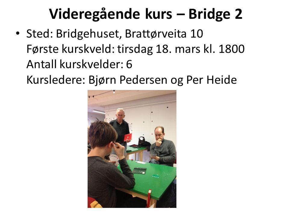 Videregående kurs – Bridge 2