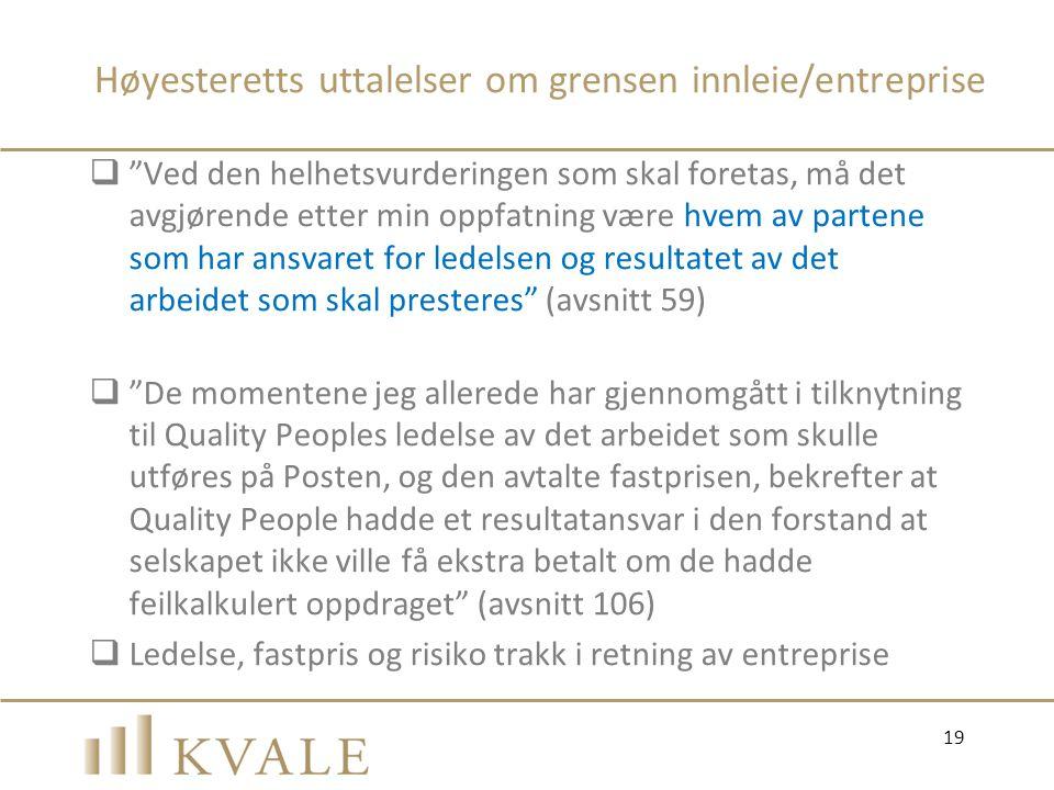 Høyesteretts uttalelser om grensen innleie/entreprise
