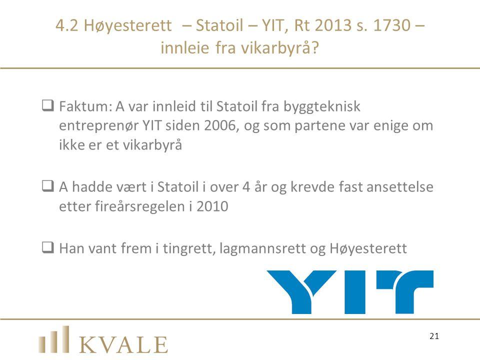4. 2 Høyesterett – Statoil – YIT, Rt 2013 s