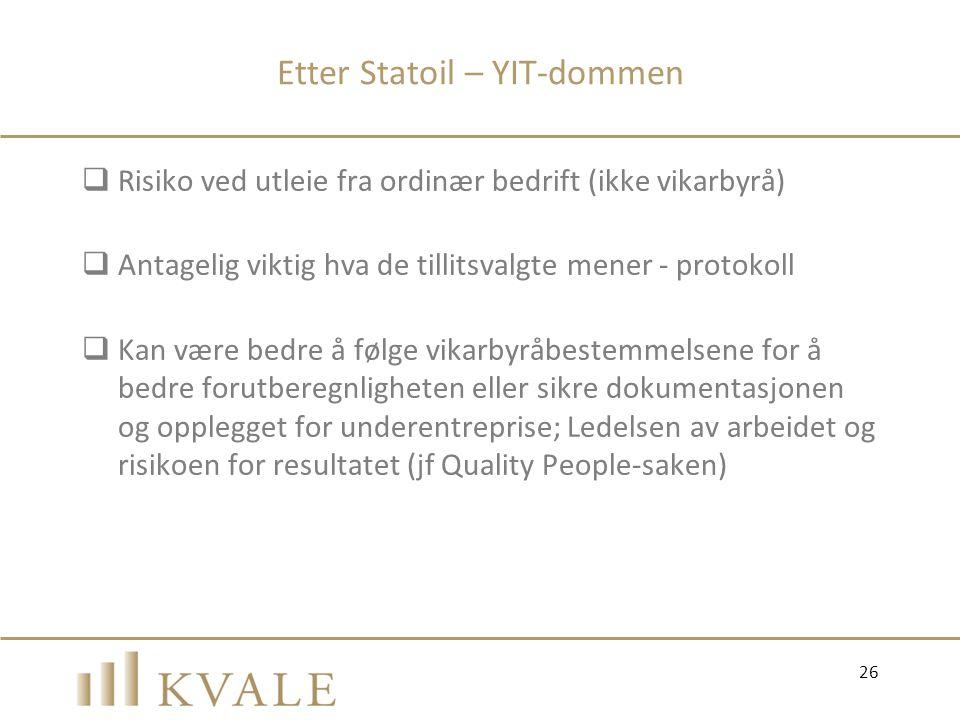 Etter Statoil – YIT-dommen