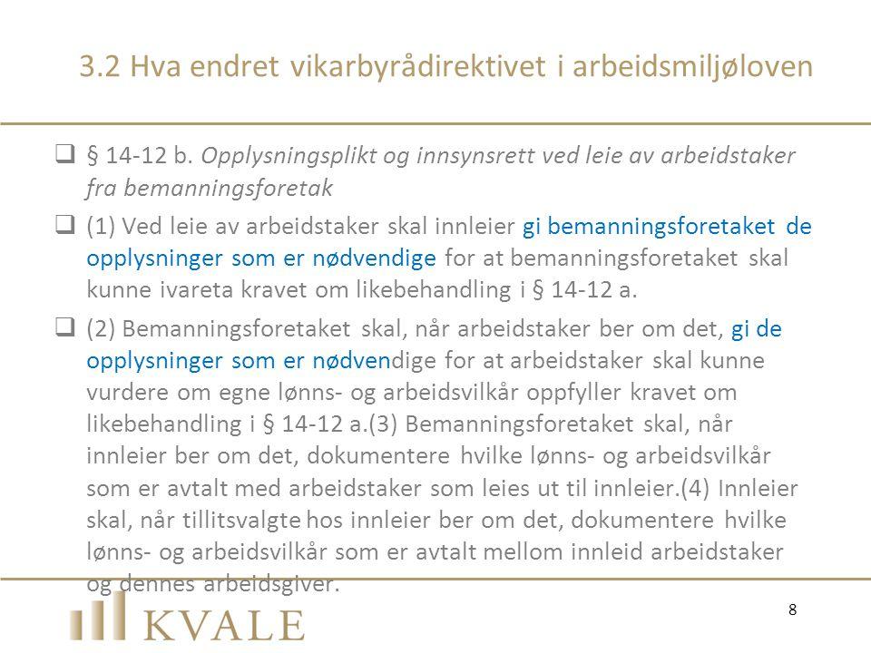 3.2 Hva endret vikarbyrådirektivet i arbeidsmiljøloven