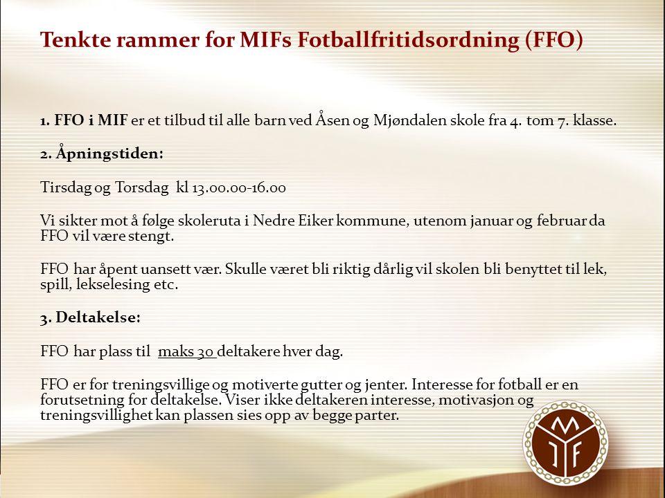 Tenkte rammer for MIFs Fotballfritidsordning (FFO)