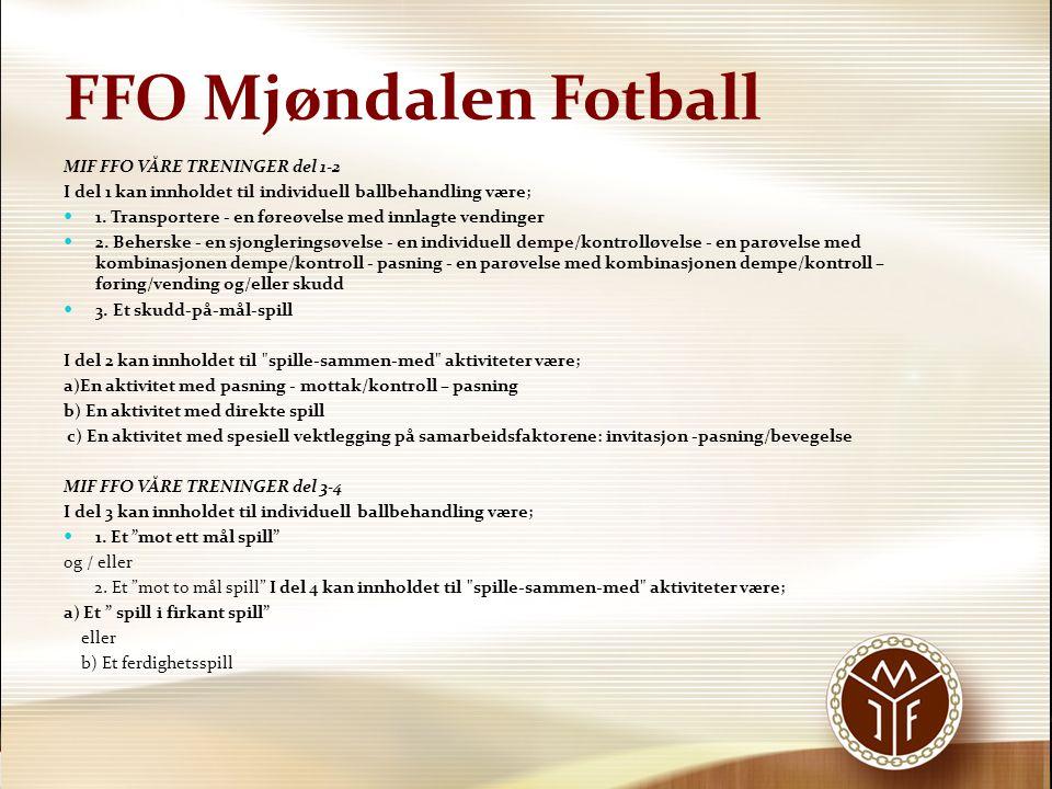 FFO Mjøndalen Fotball MIF FFO VÅRE TRENINGER del 1-2