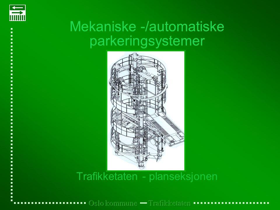Mekaniske -/automatiske parkeringsystemer