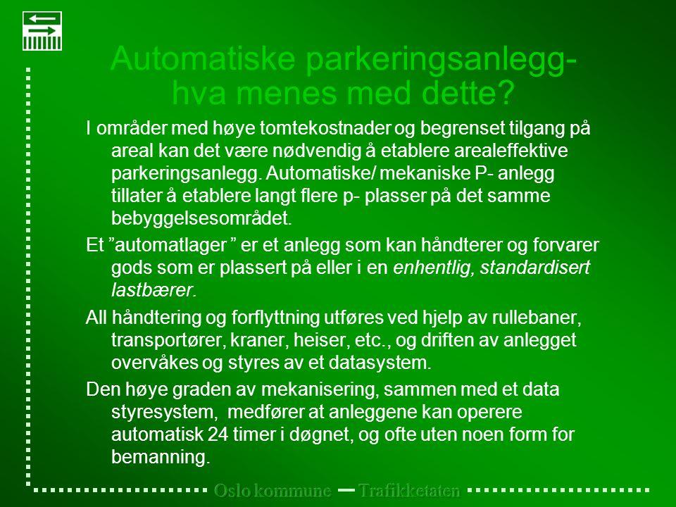 Automatiske parkeringsanlegg- hva menes med dette