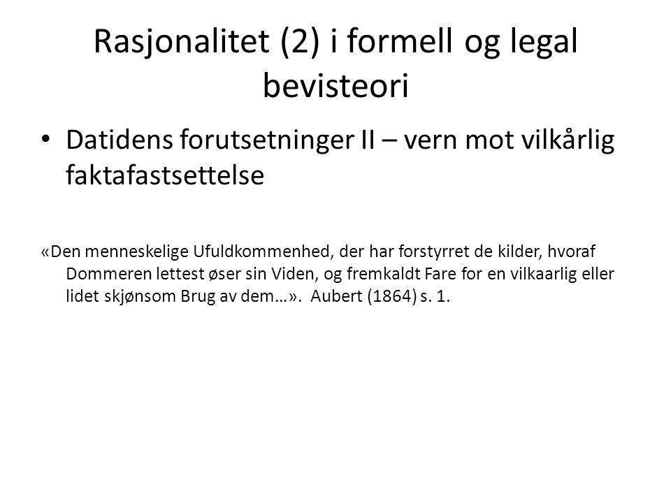 Rasjonalitet (2) i formell og legal bevisteori