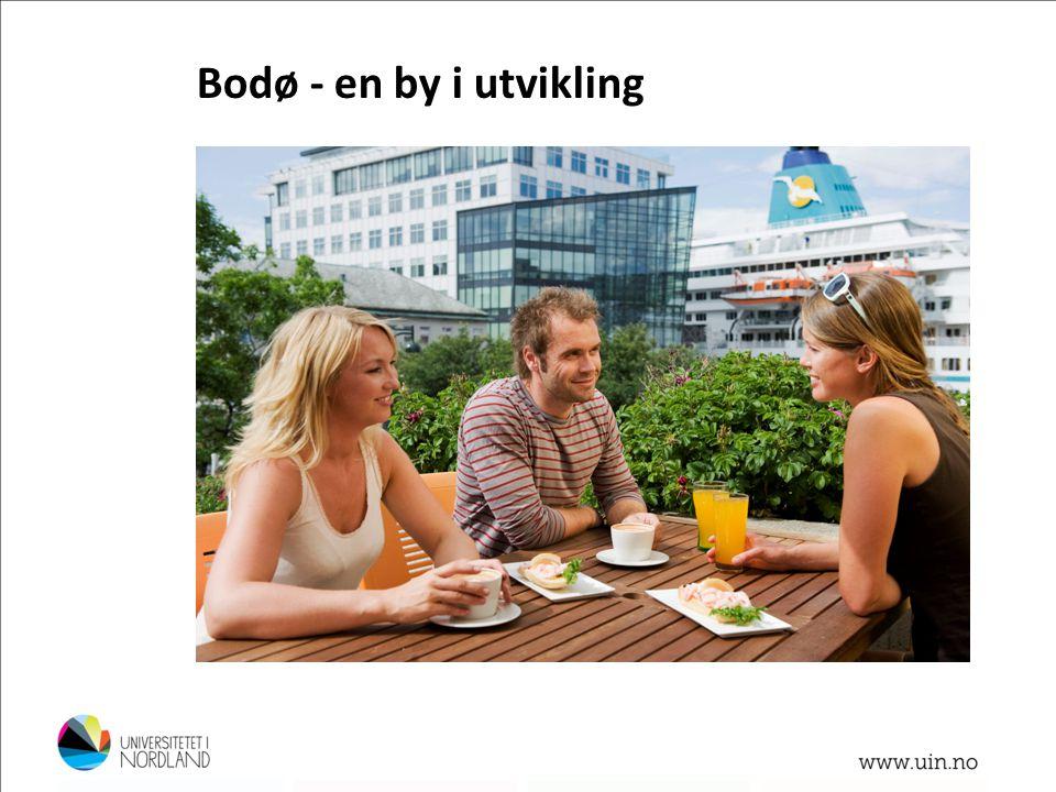 Bodø - en by i utvikling