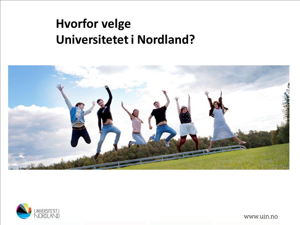 Hvorfor velge Universitetet i Nordland