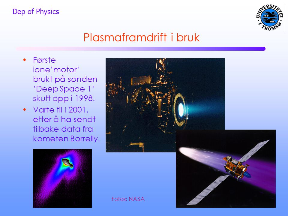 Plasmaframdrift i bruk
