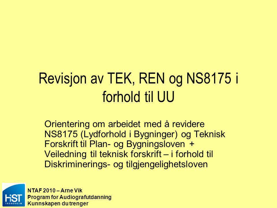 Revisjon av TEK, REN og NS8175 i forhold til UU