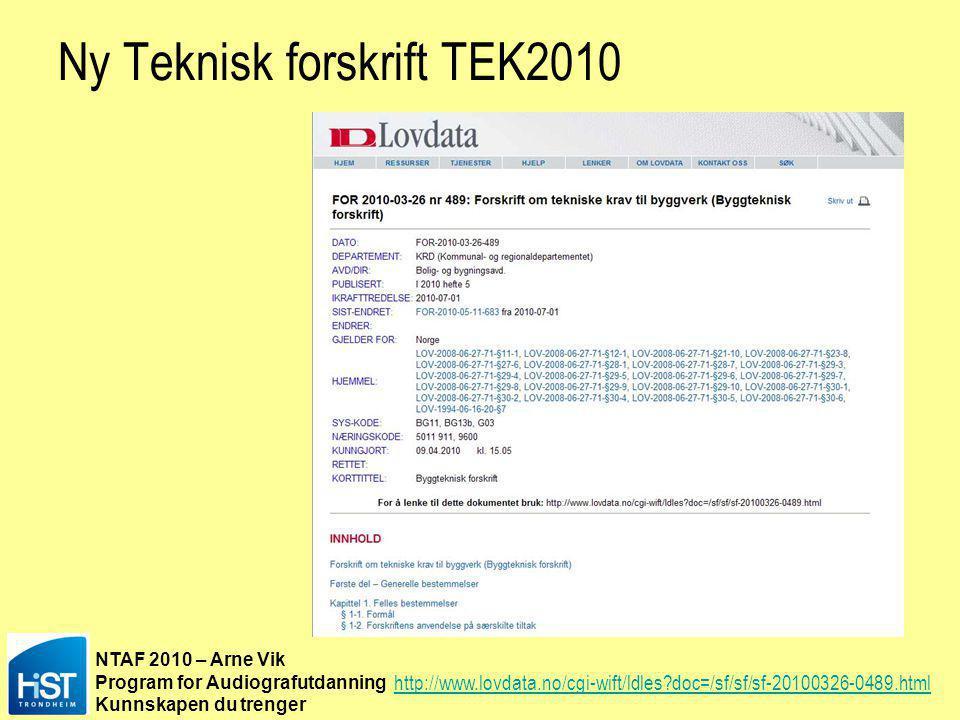 Ny Teknisk forskrift TEK2010
