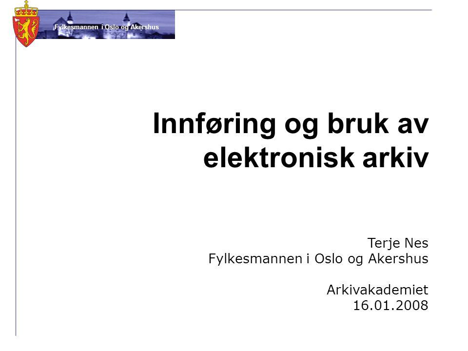 Innføring og bruk av elektronisk arkiv