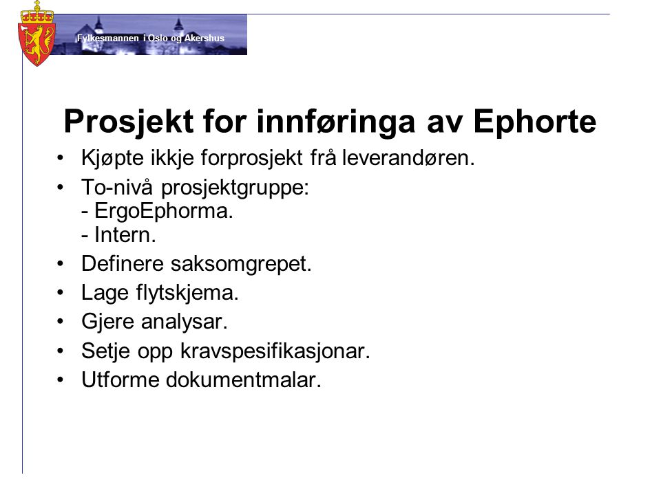 Prosjekt for innføringa av Ephorte