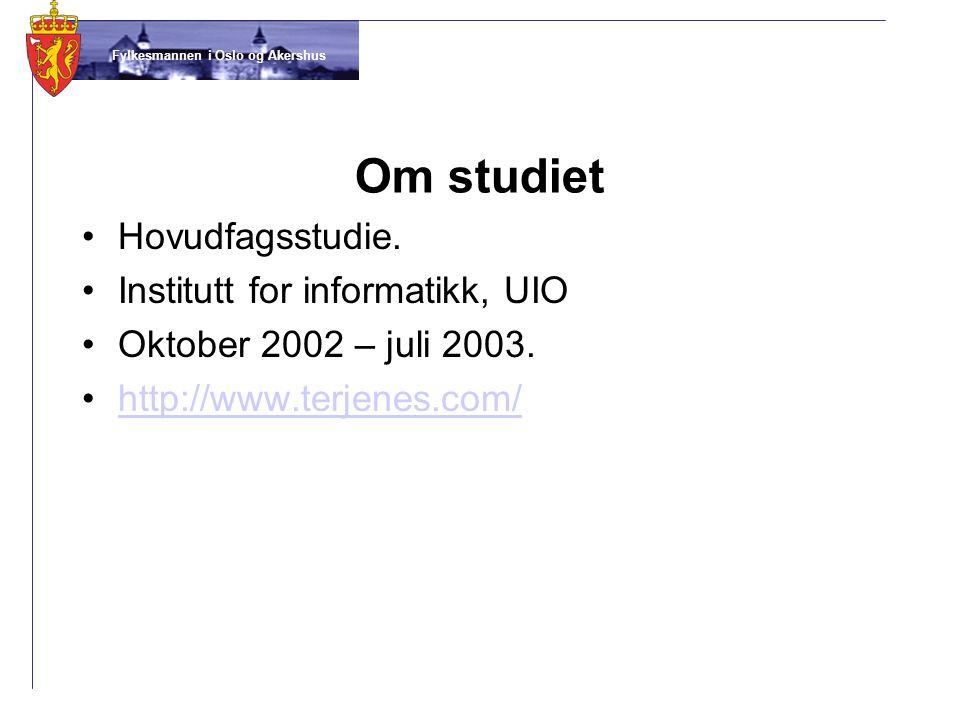 Om studiet Hovudfagsstudie. Institutt for informatikk, UIO