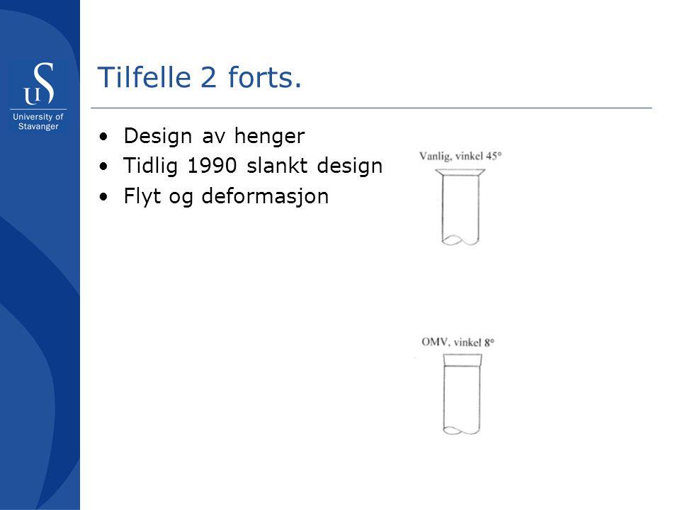 Tilfelle 2 forts. Design av henger Tidlig 1990 slankt design