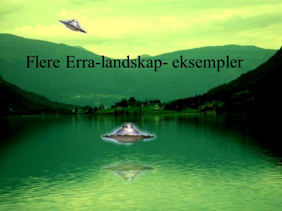 Flere Erra-landskap- eksempler