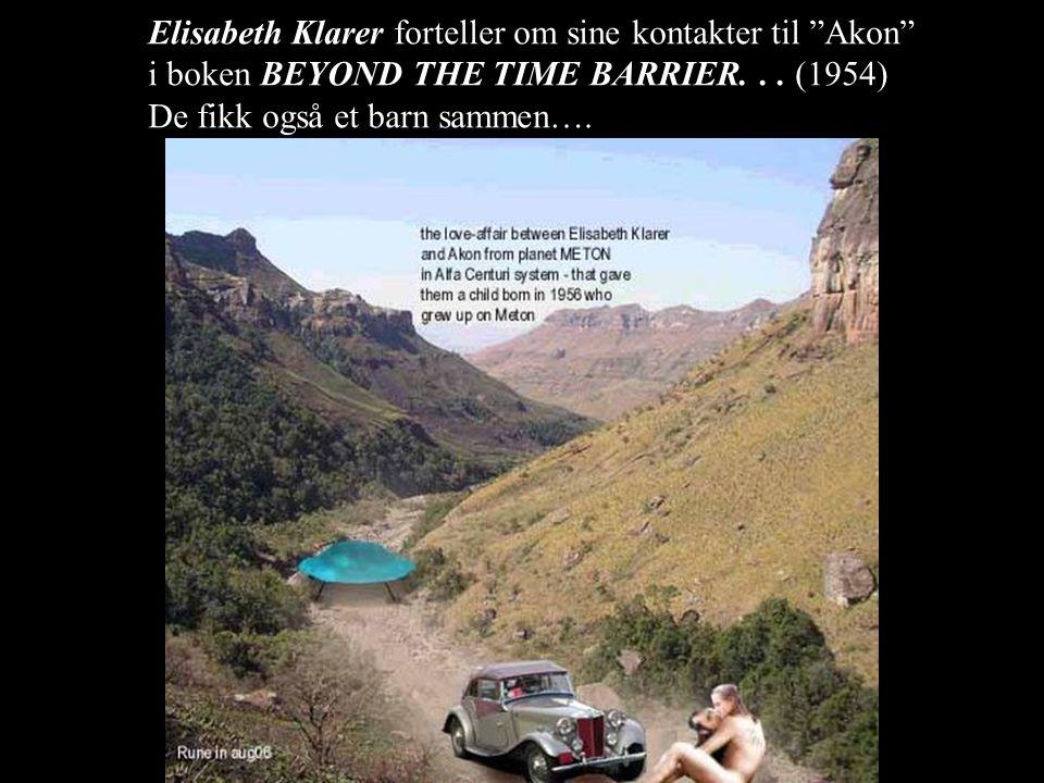 Elisabeth Klarer forteller om sine kontakter til Akon