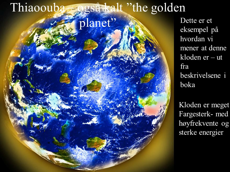 Thiaoouba – også kalt the golden planet