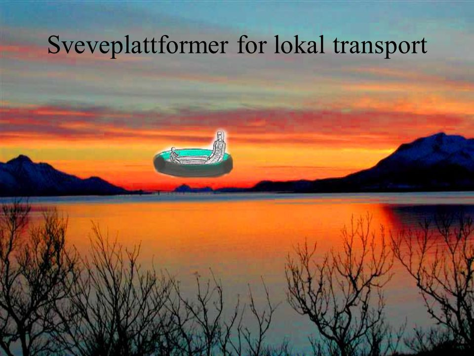 Sveveplattformer for lokal transport