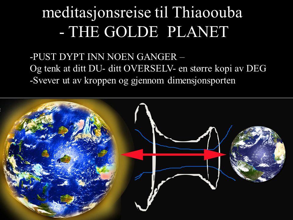 meditasjonsreise til Thiaoouba