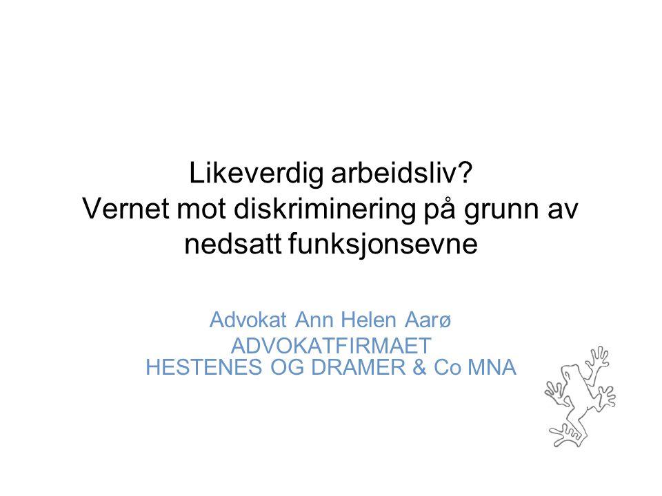 Advokat Ann Helen Aarø ADVOKATFIRMAET HESTENES OG DRAMER & Co MNA