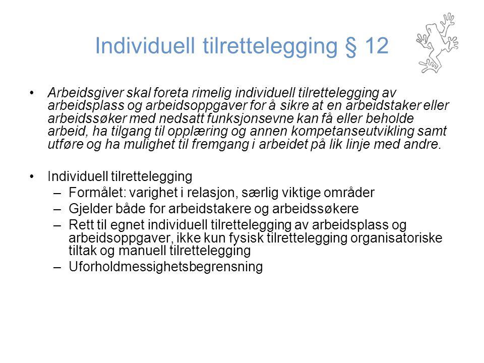 Individuell tilrettelegging § 12