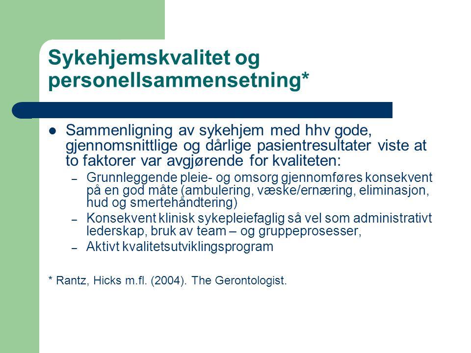 Sykehjemskvalitet og personellsammensetning*