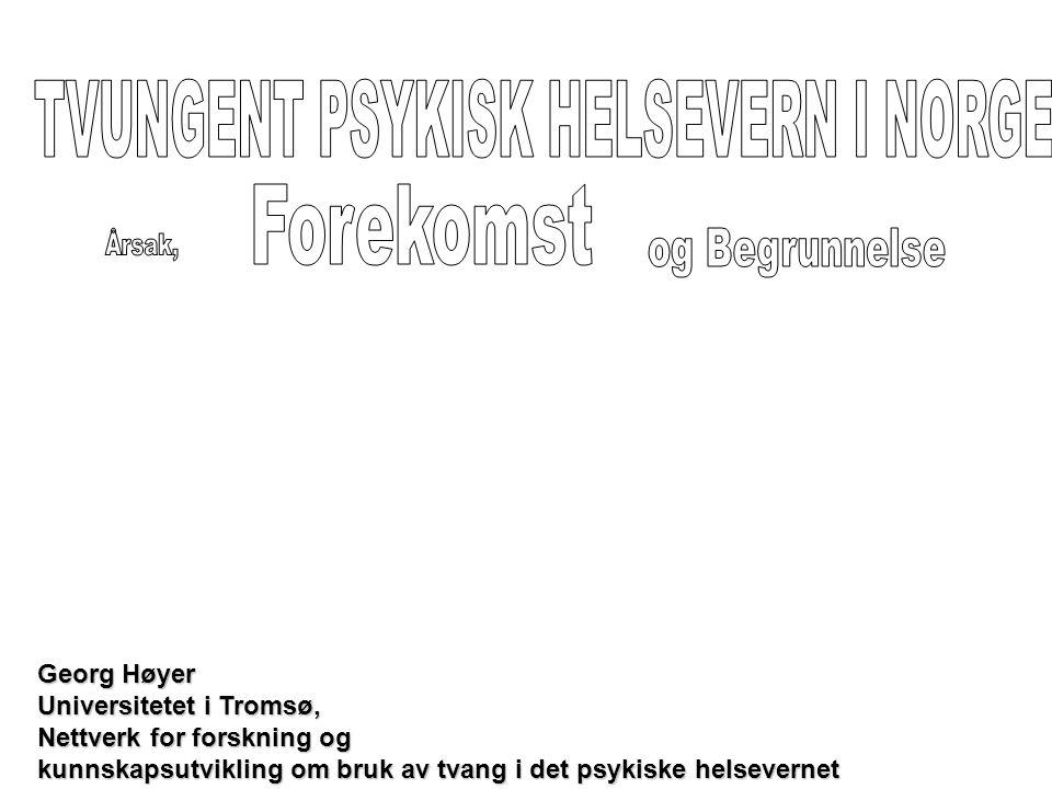 TVUNGENT PSYKISK HELSEVERN I NORGE