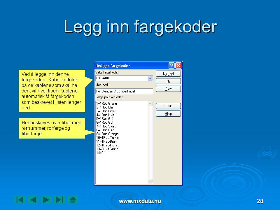 Legg inn fargekoder www.mxdata.no