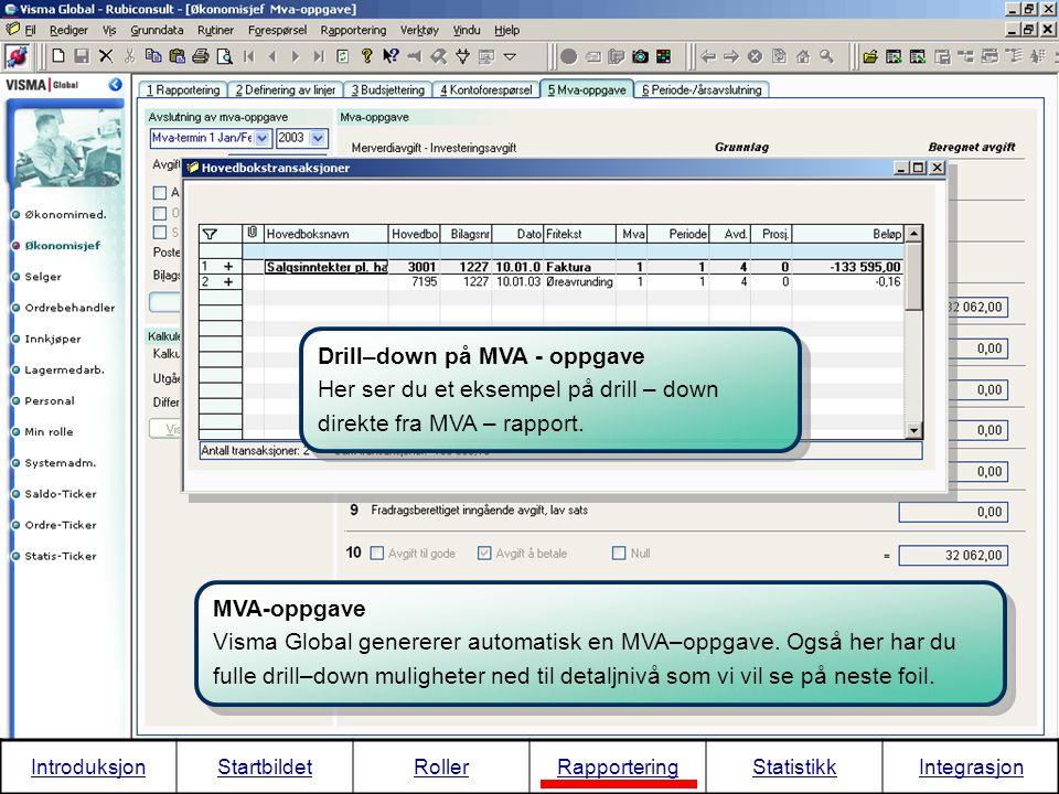 Drill–down på MVA - oppgave Her ser du et eksempel på drill – down