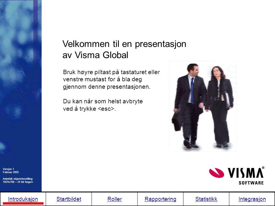 Velkommen til en presentasjon av Visma Global