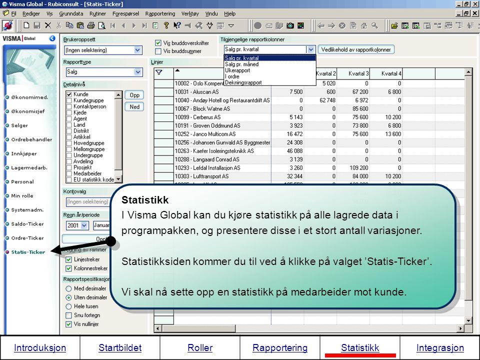 I Visma Global kan du kjøre statistikk på alle lagrede data i